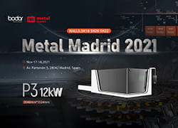 Bodor Top Laser Cutting Show in the World's Leading Exhibition : Metal Madrid 2021